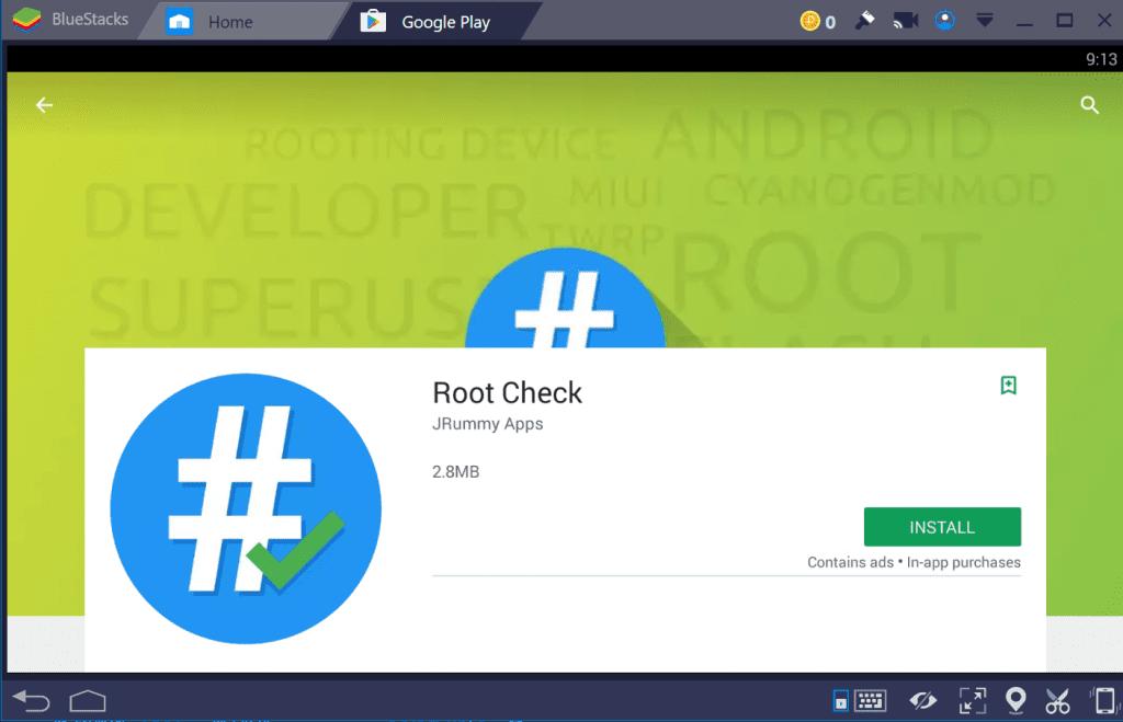 install root check - root BlueStacks